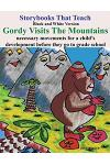 Gordy Visits the Mountains