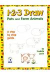 1 2 3 Draw Pets and Farm Animals: A Step by Step Drawing Guide for Young Artists