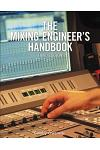 The Mixing Engineer's Handbook