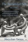 The Embedded Self: An Integrative Psychodynamic and Systemic Perspective on Couples and Family Therapy