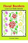 Floral Borders Laser-Cut Plastic Stencils