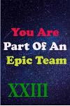 You Are Part Of An Epic Team XXIII: Coworkers Gifts, Coworker Gag Book, Member, Manager, Leader, Strategic Planning, Employee, Colleague and Friends.