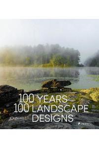 100 Years, 100 Landscape Designs