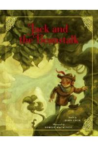 Jack And The Beanstalk (Classic Fairy Tale Collection)