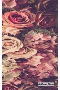 Address Book: 5 X 8, Blank Address Book, Contacts, Addresses, Durable Cover, 100 Pages, Floral (15)