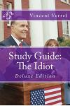 Study Guide: The Idiot: Deluxe Edition