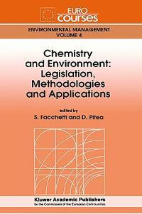Chemistry and Environment: Legislation, Methodologies and Applications