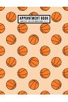 Basketball Appointment Book: Undated Hourly Appointment Book - Weekly 7AM - 10PM with 15 Minute Intervals - Large 8.5 x 11