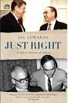 Just Right: A Life in Pursuit of Liberty