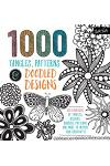 1,000 Tangles, Patterns & Doodled Designs: Hundreds of Tangles, Designs, Borders, Patterns and More to Inspire Your Creativity!