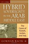 Hybrid Sovereignty in the Arab Middle East: The Cases of Kuwait, Jordan, and Iraq