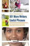 501 More Writers Useful Phrases