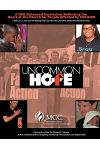 Uncommon Hope: A DVD Enhanced Curriculum Reflecting the Heart of the Church for People Affected by HIV/AIDS