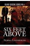 Blood Sucking Series No. 4: Six Feet Above