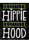 A Little Hippie a Little Hood: Notebook, Journal, Diary or Sketchbook with Wide Ruled Paper