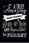 Dance Teacher Gift: 6x9 Lined, 110 Pages, Funny Notebook for Dance Coach, Appreciation and Original Gag Gift for Dance or Hip Hop Lovers t