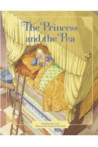 Princess And The Pea (Classic Fairy Tale Collection)