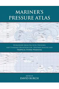 Mariner's Pressure Atlas: Worldwide Mean Sea Level Pressures and Standard Deviations for Weather Analysis and Tropical Storm Forecasting