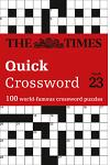 The Times Quick Crossword Book 23: 100 General Knowledge Puzzles from the Times 2
