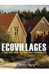 Ecovillages: A Practical Guide to Sustainable Communities