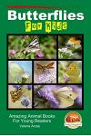 Butterflies for Kids - Amazing Animal Books for Young Readers