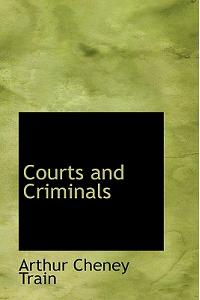 Courts and Criminals