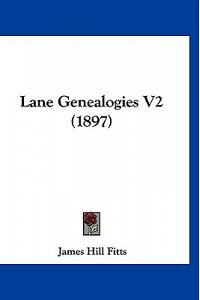 Lane Genealogies V2 (1897)
